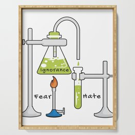 Fear and Ignorance Makes Hate Science Serving Tray
