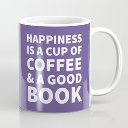Happiness is a Cup of Coffee & a Good Book (Ultra Violet) Coffee Mug