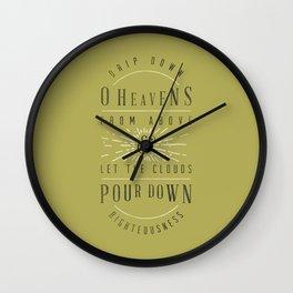 Isaiah 45.8 Wall Clock