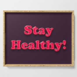 Stay Healthy - RED Serving Tray
