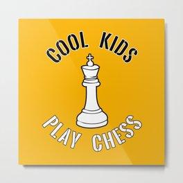 Cool Kids Play Chess King Piece - Cool Chess Club Gift Metal Print
