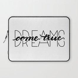 dreams come true Laptop Sleeve