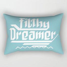 Filthy dreamer Rectangular Pillow