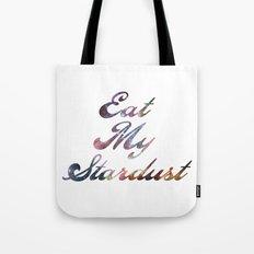 Eat Stardust Tote Bag