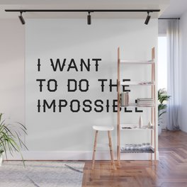 Do the Impossible Typography Print in White Wall Mural