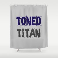 titan Shower Curtains featuring Workout Collection: Toned Titan by Kat Mun