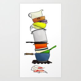 ...or Why I Don't Cook Art Print
