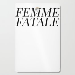 Femme Fatale Cutting Board