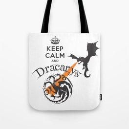 Keep Calm and Drakarys Tote Bag