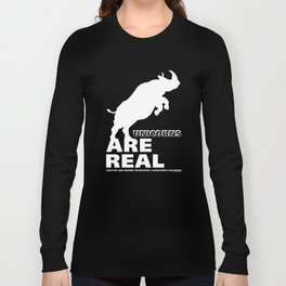 Unicorns Are Real 2, white text Long Sleeve T-shirt