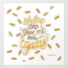 Tajadas love Art Print