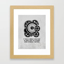 George Orwell - 1984 - Clock Striking 13 Framed Art Print