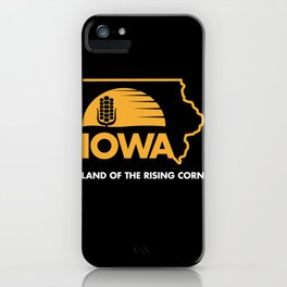 Iowa: Land of the Rising Corn - Black and Gold Edition iPhone Case