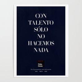 Con talento sólo no hacemos nada (Piece 07/08) Poster