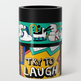 Try to laugh about it Can Cooler