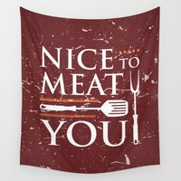 meat Wall Tapestries featuring Nice to MEAT You by ThiagoKoi
