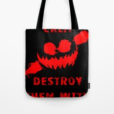 Keep Calm and Destroy Them With Lazers 3 Tote Bag