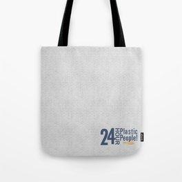 24 Hour Plastic People Tote Bag