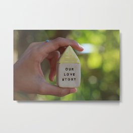 Our Love Story House Metal Print