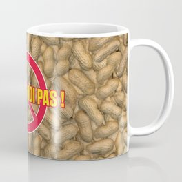 TOUCHE-MOI PAS ! Coffee Mug