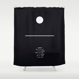 The Sun Will Rise And We Will Start Again - Minimalist Art Print Shower Curtain