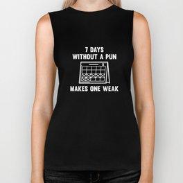7 Days Without A Pun Biker Tank