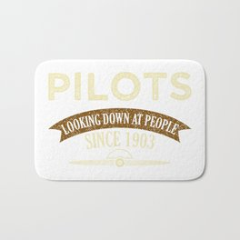 Pilot Proud Aviation Lover Gift Idea Bath Mat