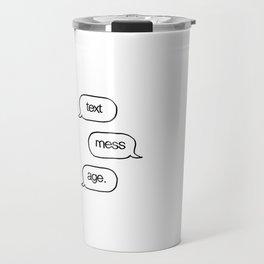Text Message Hand Drawn Pop Art Print Travel Mug