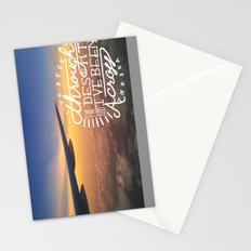 I've been through the desert, and I've been across the sea Stationery Cards