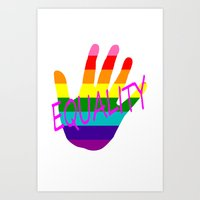equality Art Prints featuring Equality by quality products