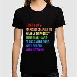 LGBT Gay Support Their Weed With Guns Funny Quote T-shirt