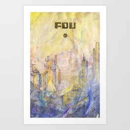 Fou Industry Art Print