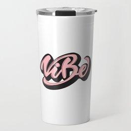 Lettering design Vibe Travel Mug