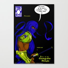 P.I.D. Comix pres Spyce-Jae in Tales of the Gangsta Ninja Canvas Print