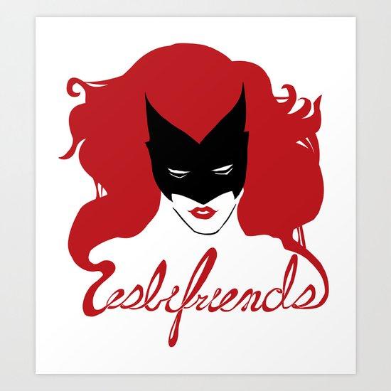 Batwoman Says  Art Print