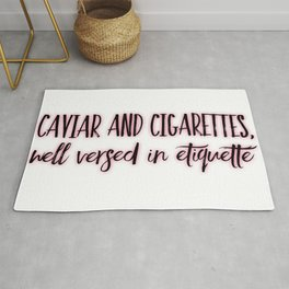Caviar and Cigarettes Rug