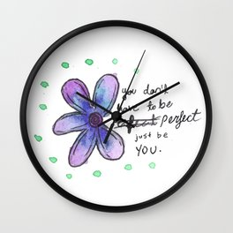 You don't have to be Perfect Wall Clock
