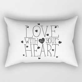 Love with all your heart. Rectangular Pillow