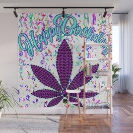 Happy Birthday, Amethyst Cannabis Wall Mural