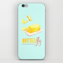 BUTTER fly iPhone Skin