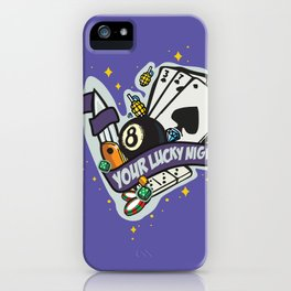 Lucky night iPhone Case