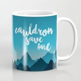 A Court of Thorns and Roses/ Mist and Fury - Cauldron save me Coffee Mug