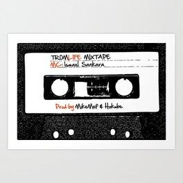 TROMLIFE Mixtape Art Print