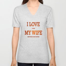 I love my wife and guns Unisex V-Neck