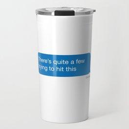 Hit This Travel Mug