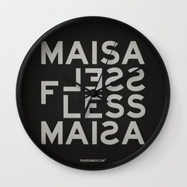 Palindrome: Ma is as selfless... Wall Clock