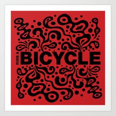Ride a Bicycle - funky Art Print