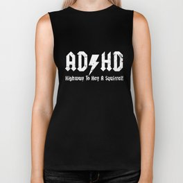 ADHD Highway To Hell A Squirrel  funny joke fidget spinner birthday tee birthday Biker Tank
