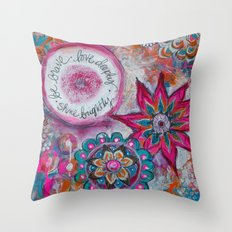 Be Brave. Love Deeply. Shine Brightly. Throw Pillow