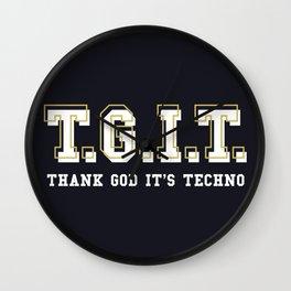 Thank God It's Techno Wall Clock